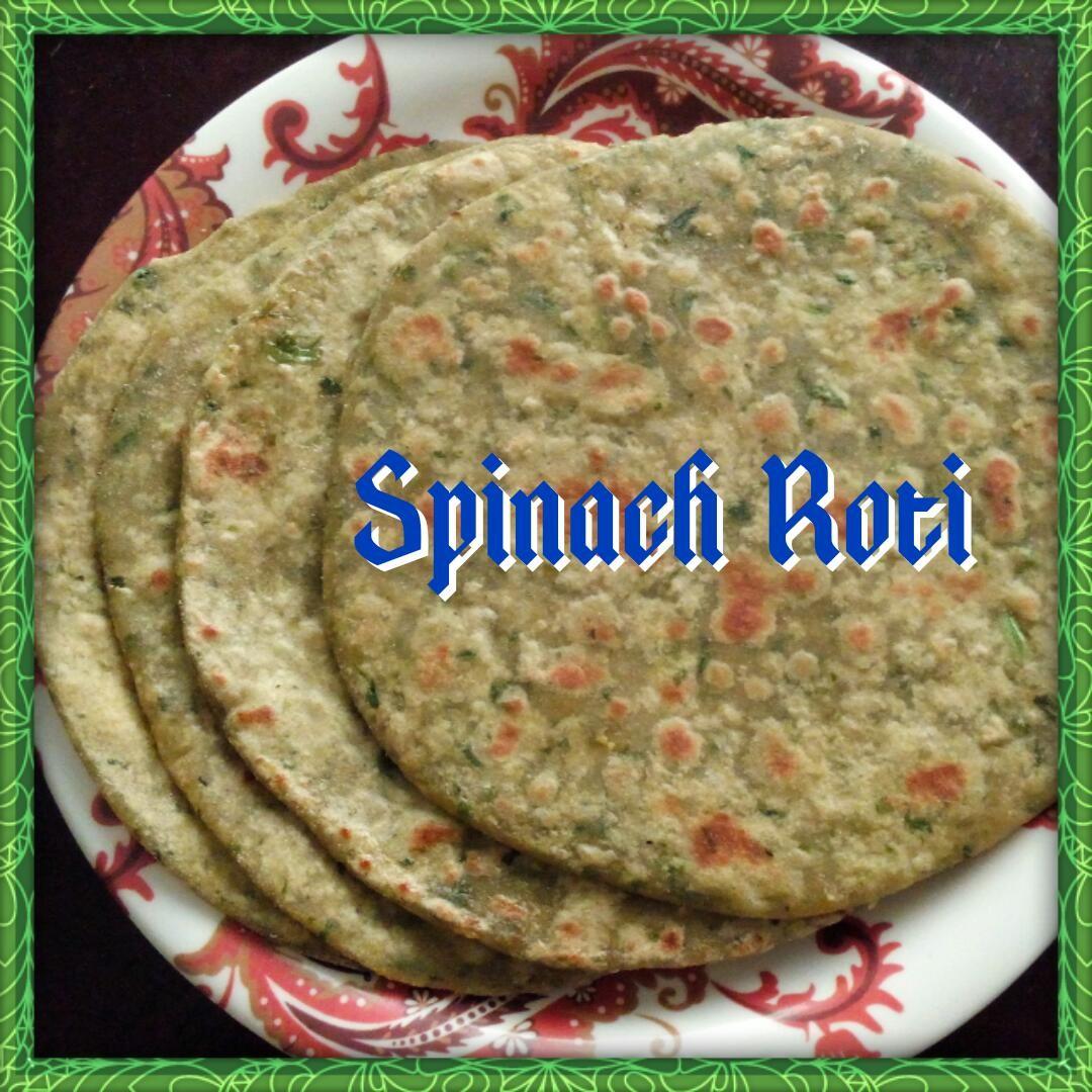 Spinach Roti