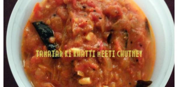Tamatar Ki Khatti Meethi Chutney